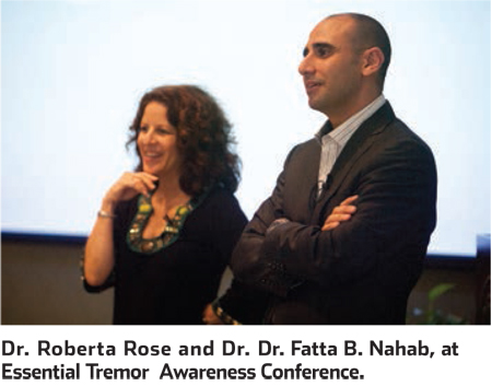 Dr. Roberta Rose and Dr. Fatta Nahab at the Essential Tremor Awareness Conference